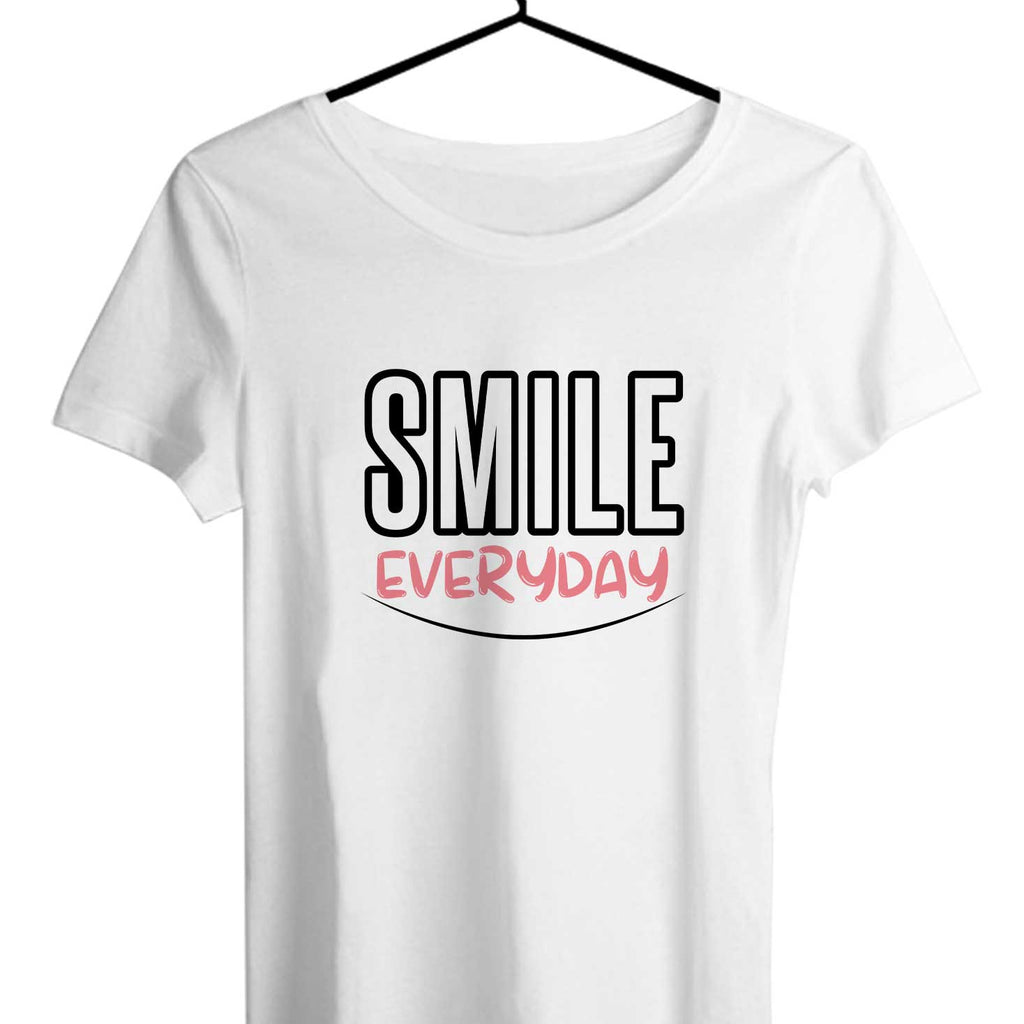 Smile Everyday Women T-shirts