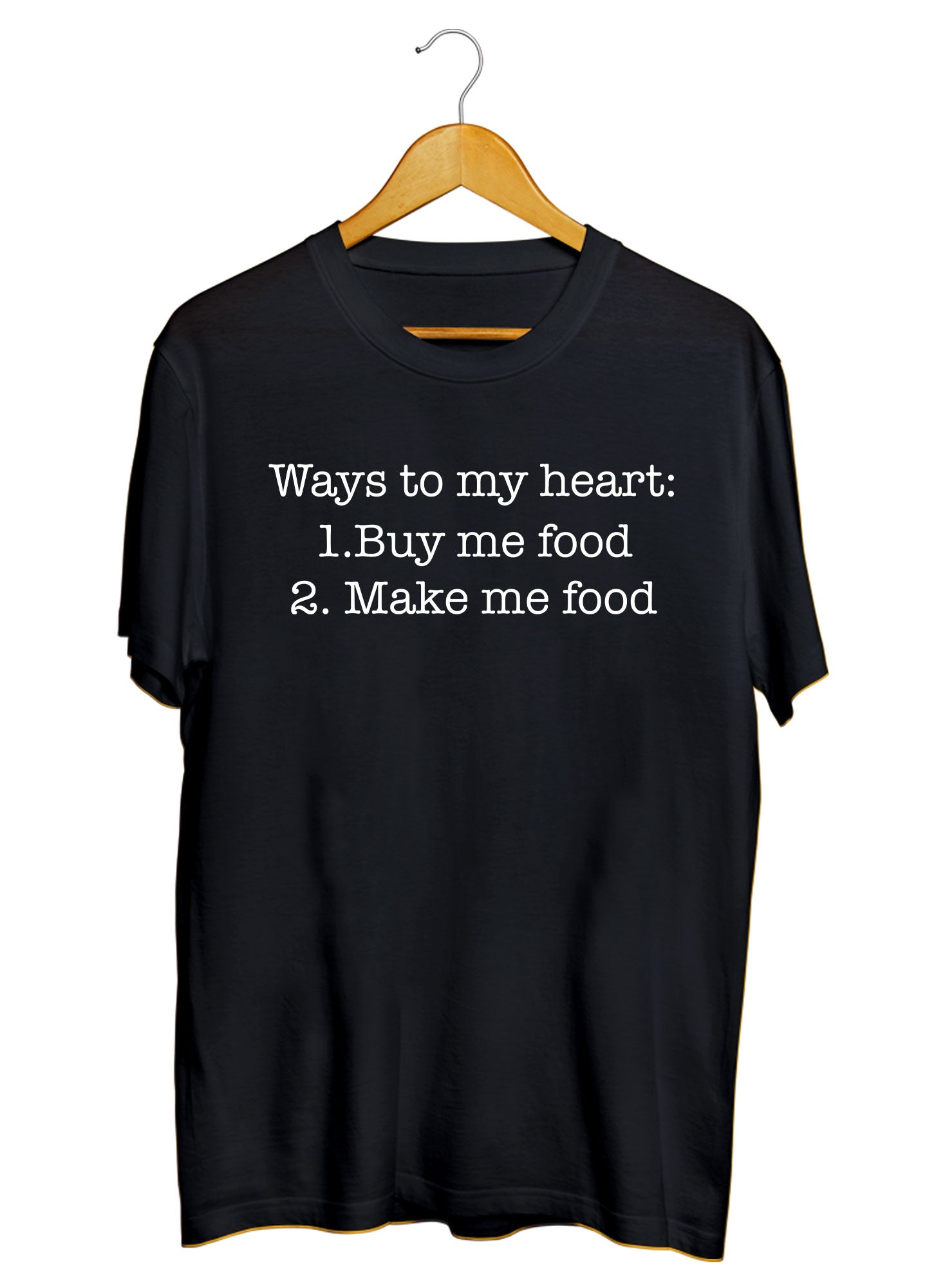 Way To My Heart T-shirts