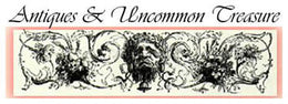 Antiques & Uncommon Treasure