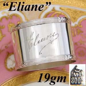 "Antique Continental .800 (nearly sterling) Silver Napkin Ring with ""Eliane"""