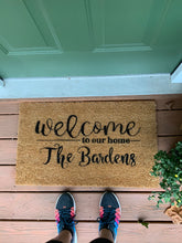 Load image into Gallery viewer, Personalized Welcome to Our Home Doormat