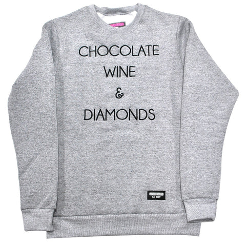 CHOCOLATE, WINE & DIAMONDS - GREY