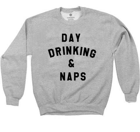 Day Drinking & Naps - Sweatshirt - Heather Grey