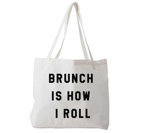 Brunch Is How I Roll - Tote Bag