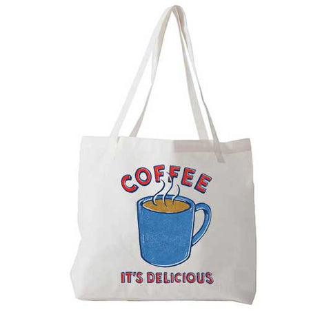 Coffee It's Delicious - Tote Bag