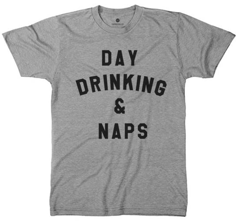 Day Drinking & Naps - TriGrey