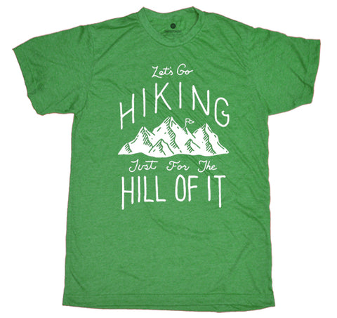 Let's Go Hiking For The Hill Of it - Heather Green