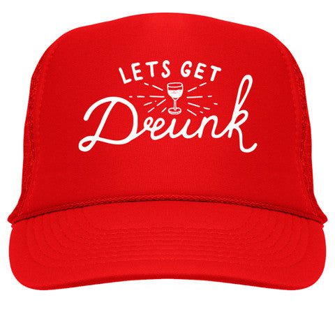 Let's Get Drunk Trucker Hat - Red