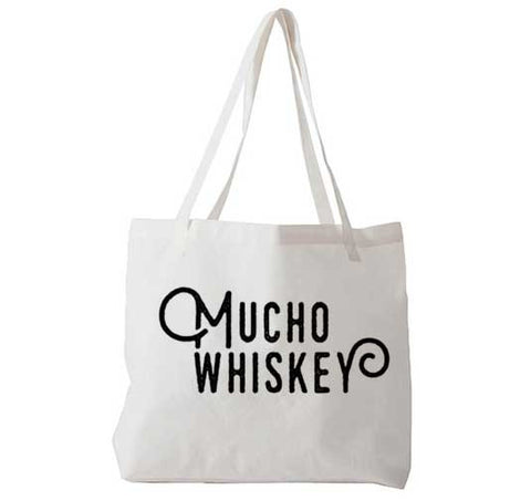 Mucho Whiskey - Tote Bag