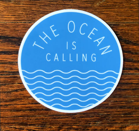 The Ocean Is Calling - All weather vinyl sticker