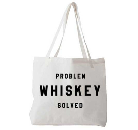Problem Whiskey Solved - Tote Bag