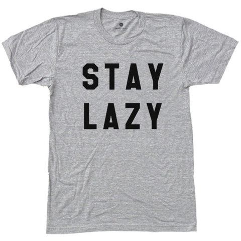 Stay Lazy - Heather Grey