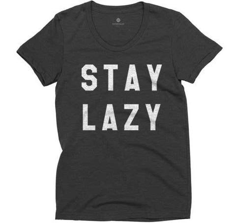 Stay Lazy Women's Tee - Triblack
