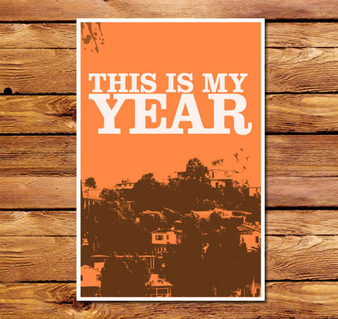 This Is My Year Orange Poster