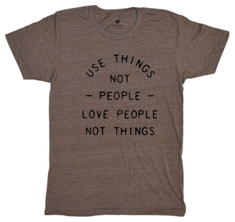 Use Things Not People - Heather Brown