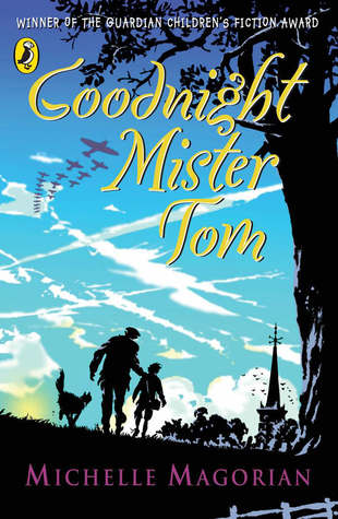 Our TOP Five… Wartime Books - Goodnight Mister Tom by Michelle Magorian