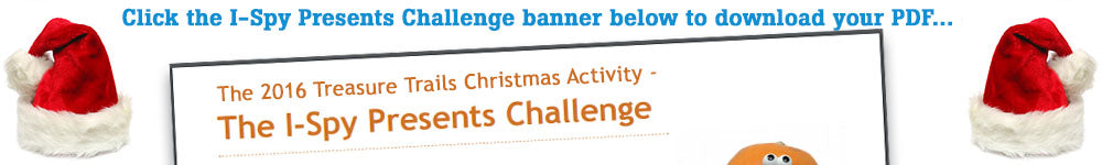 The Treasure Trails Christmas Pantomime – Part 3 - Download the I-Spy Presets Challenge PDF here...
