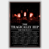 Tragically Hip (2013) - Concert Poster - 13 x 19 inches