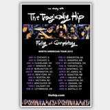 Tragically Hip (2015) - Concert Poster - 13 x 19 inches
