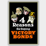 "War Poster - Victory Bonds - ""Four Reasons"" - 13 x 19 inches"