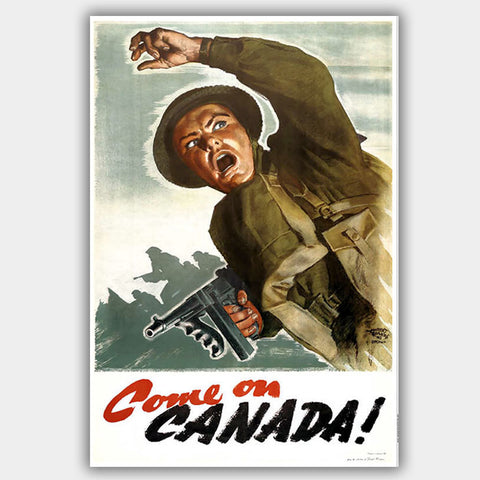 War Poster - Come On Canada - 13 x 19 inches