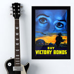 "War Poster - Victory Bonds - ""Eyes"" - 13 x 19 inches"