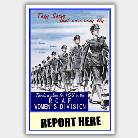 "RCAF - ""Report Here"" - War Poster - 13 x 19 inches"