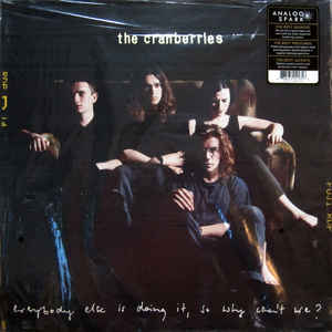 Cranberries (The) - Everybody Else Is Doing It, So Why Can't We?