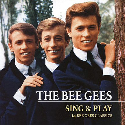 Bee Gees, (The) - Sing & Play- 14 Bee Gees Classics