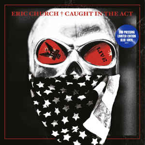 Eric Church - Caught In The Act