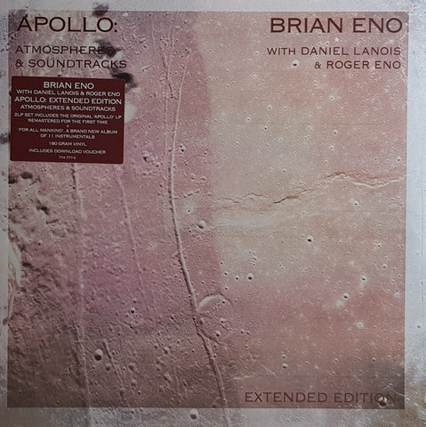 Brian Eno With Daniel Lanois & Roger Eno - Apollo: Atmospheres & Soundtracks (Extended Edition)