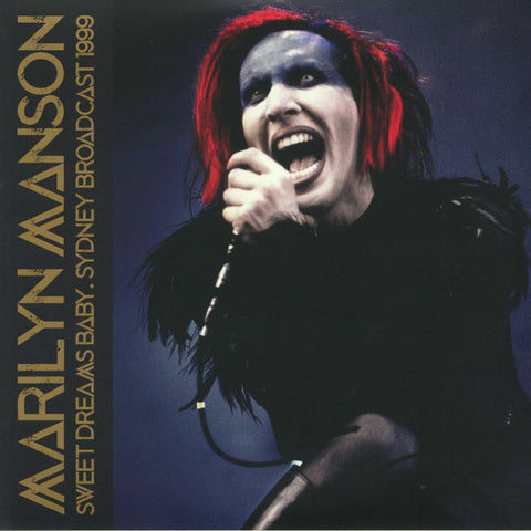 Marilyn Manson - Sweet Dreams Baby. Sydney Broadcast 1999