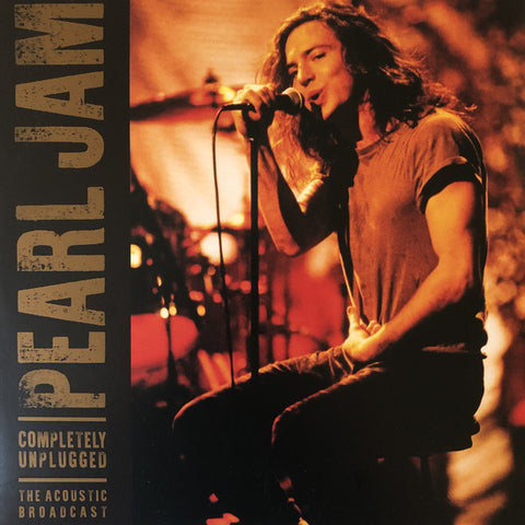 Pearl Jam -Completely Unplugged - The Acoustic Broadcast