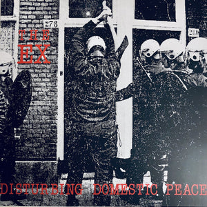 Ex (The) - Disturbing Domestic Peace