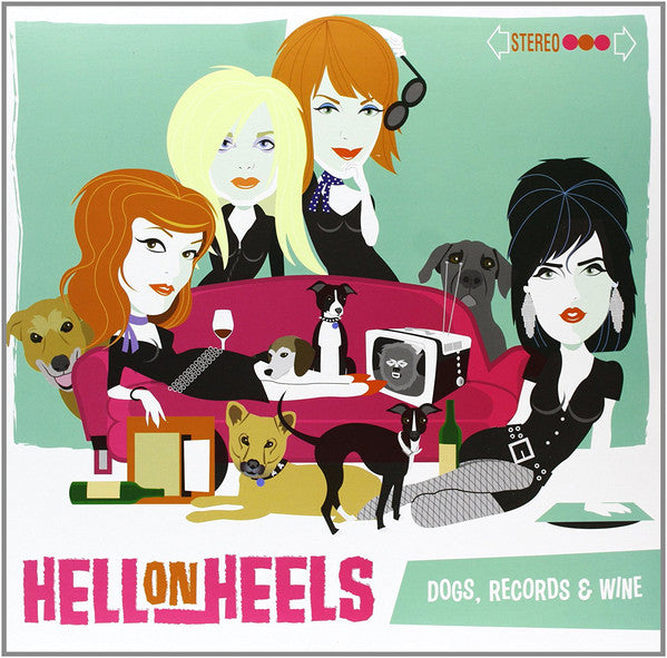Hell On Heels - Dogs, Records & Wine