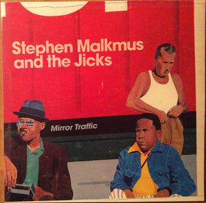 Stephen Malkmus and the Jicks - Mirror Trafic
