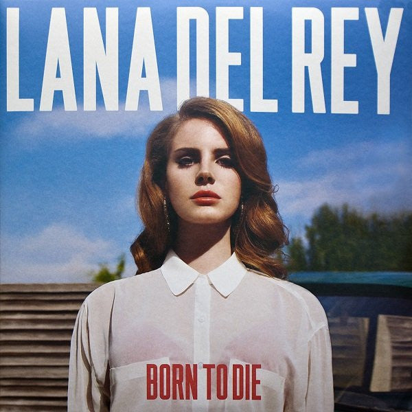 Lana Del Rey -Born to Die