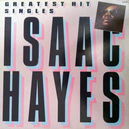 Isaac Hayes - Greatest Hits Singles