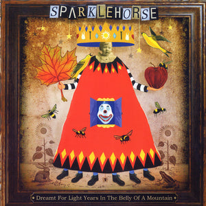 Sparklehorse - Dream For Light Years In The Belly Of A Mountain