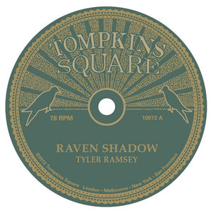 Tyler Ramsey - Raven Shadow / Black Pines