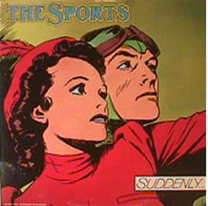 The Sports - Suddenly