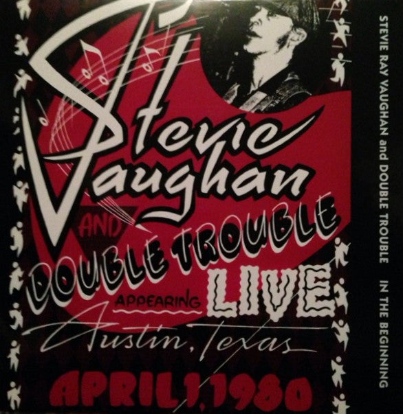 Stevie Ray Vaughan And Double Trouble* - In The Beginning