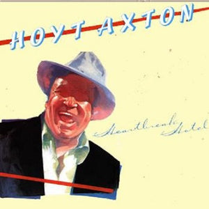 Hoyt Axton - Heartbreak hotel