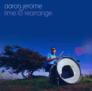Aaron Jerome- Time to rearrange (2LP)