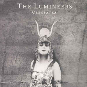 Lumineers (The) - Cleopatre