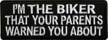 I'm The Biker... Patch