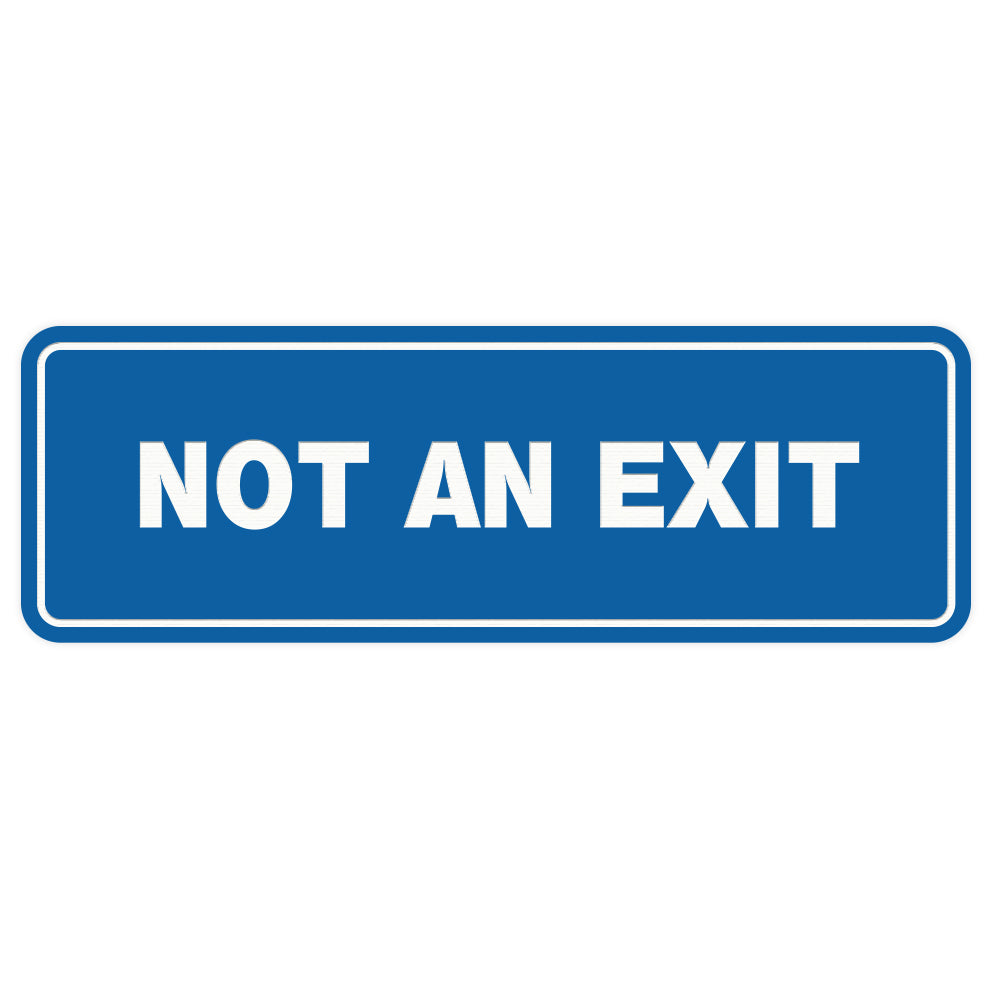 Standard Not An Exit Sign