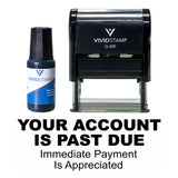 Your Account Is Past Due Self Inking Rubber Stamp Combo With Refill
