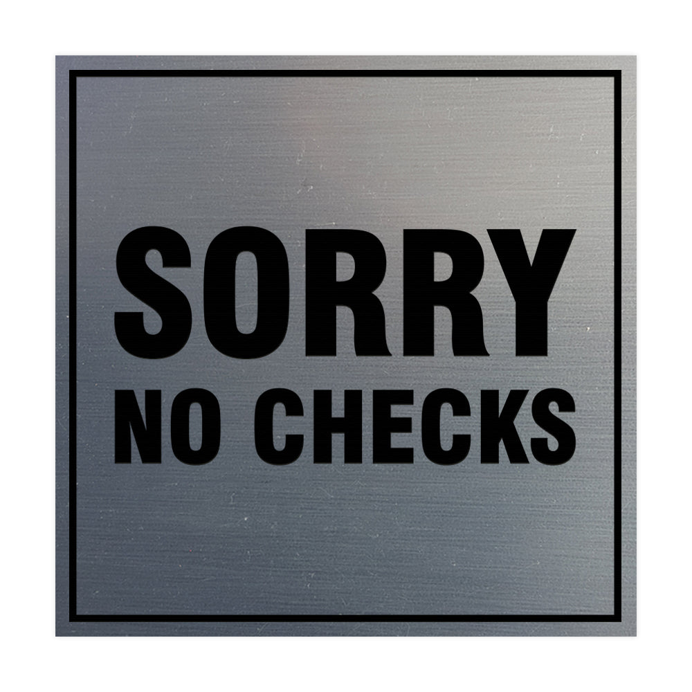 Signs ByLITA Square Sorry No Checks Sign with Adhesive Tape, Mounts On Any Surface, Weather Resistant, Indoor/Outdoor Use