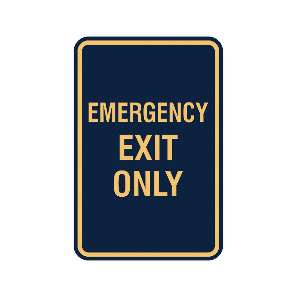 Portrait Round Emergency Exit Only Sign